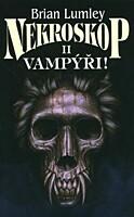 Nekroskop 02: Vampýři!
