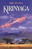 Kirinyaga: Bajka o utopii