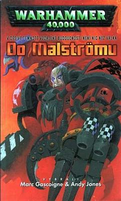 Warhammer 40000: Do Malströmu