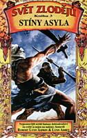 Svět zlodějů 3: Stíny Asyla