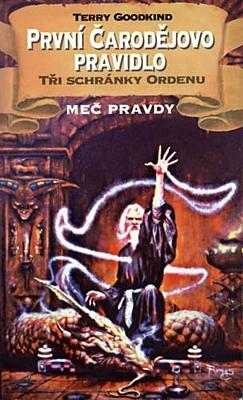 Meč pravdy 02 - První čarodějovo pravidlo 2: Tři schránky Ordenu