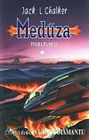 Vládci diamantu 4: Medúza - Tygra za ocas