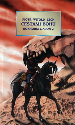 Cestami bohů (Rokhorm z Aron 2)
