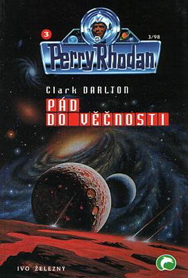 Perry Rhodan 03: Pád do věčnosti