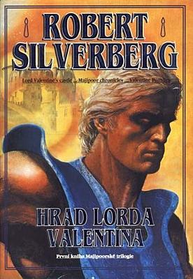 Majipoorská trilogie 1: Hrad lorda Valentina