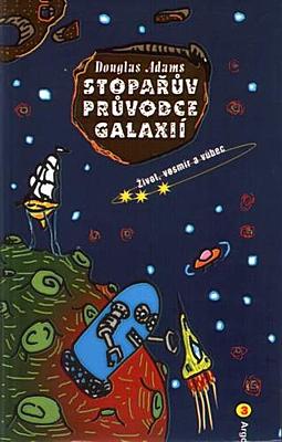 Stopařův průvodce Galaxií 3: Život, vesmír a vůbec