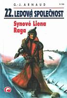 Ledová společnost 22: Synové Liena Raga