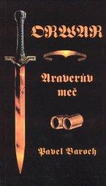 Orwar: Araverův meč