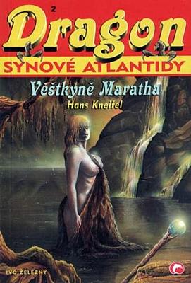 Dragon 2 - Synové Atlantidy: Věštkyně Maratha