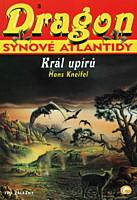 Dragon 3 - Synové Atlantidy: Král upírů