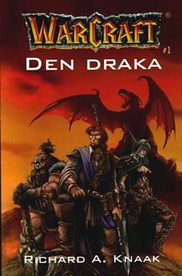 WarCraft 1: Den draka