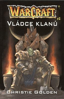 WarCraft 2: Vládce klanů