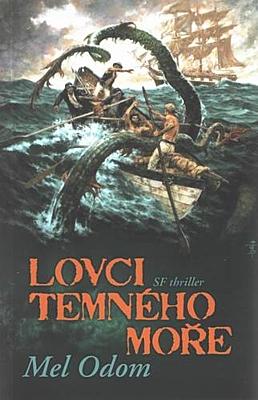 Lovci temného moře