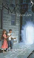 Knihy magie 3: Tažení dětí