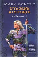 Kniha o Ash 1: Utajená historie