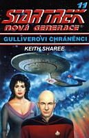 Star Trek - Nová Generace 11: Gulliverovi chráněnci