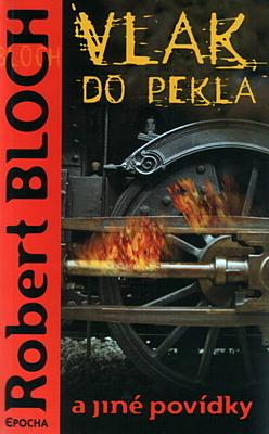 Vlak do pekla a jiné povídky