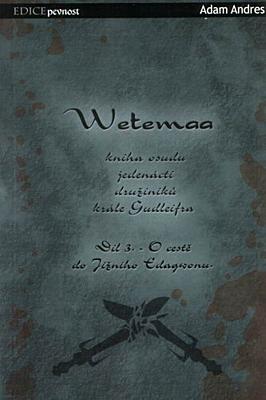 Wetemaa 3: O cestě do Jižního Edagwonu