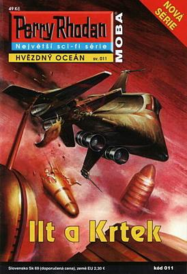 Perry Rhodan - Hvězdný oceán 011: Ilt a Krtek