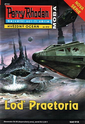 Perry Rhodan - Hvězdný oceán 012: Loď Praetoria