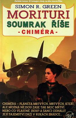 Morituri: Soumrak říše 2 - Chiméra