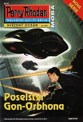 Perry Rhodan - Hvězdný oceán 014: Poselství Gon-Orbhona