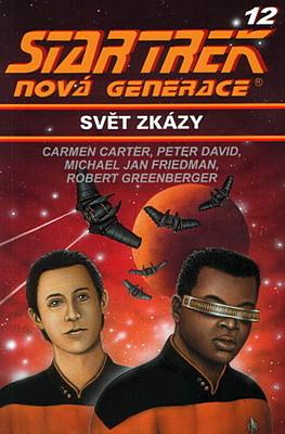Star Trek - Nová generace 12: Svět zkázy