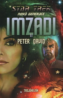 Star Trek - Nová generace: Imzadi 2 - Trojúhelník