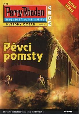 Perry Rhodan - Hvězdný oceán 018: Pěvci pomsty