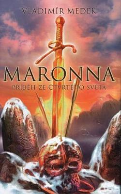 Maronna - Příběh ze Čtvrtého světa