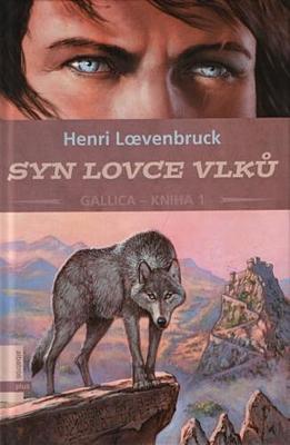 Gallica 1: Syn lovce vlků