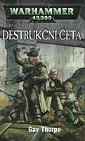 Warhammer 40000: Destrukční četa