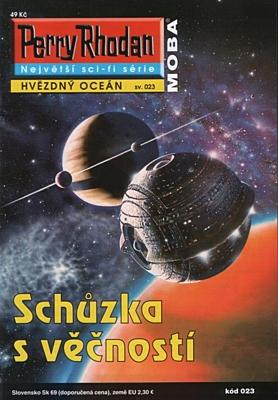 Perry Rhodan - Hvězdný oceán 023: Schůzka s věčností
