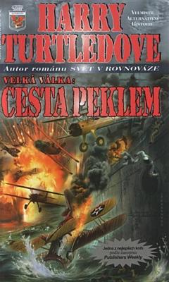 Velká válka 2: Cesta peklem