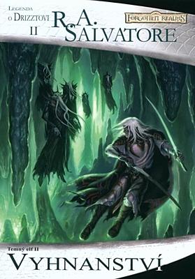 Forgotten Realms - Temný elf 2: Vyhnanství