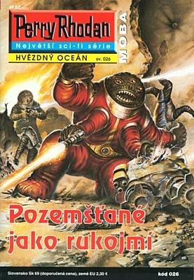 Perry Rhodan - Hvězdný oceán 026: Pozemšťané jako rukojmí