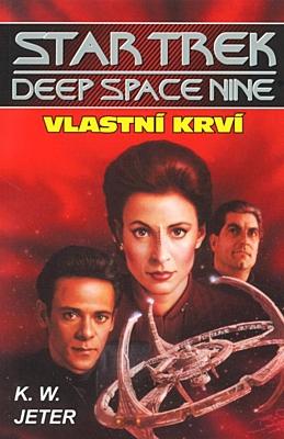 Star Trek: Hluboký vesmír devět - Vlastní krví