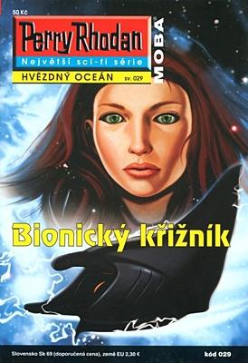 Perry Rhodan - Hvězdný oceán 029: Bionický křižník