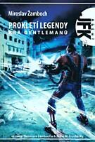 Agent J. F. K. 14: Prokletí legendy - Hra gentlemanů