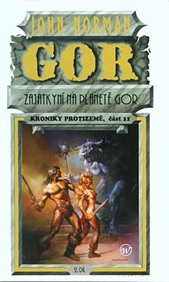 Kroniky Protizemě 11: Zajatkyní na planetě Gor 2