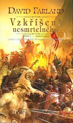 Runovládci 6: Vzkříšení nesmrtelného