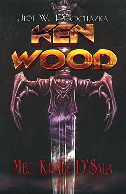 Ken Wood: Meč krále D'Sala