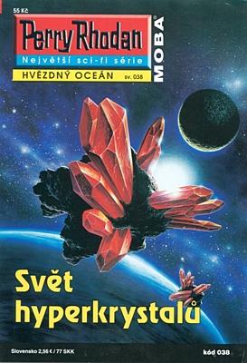Perry Rhodan - Hvězdný oceán 038: Svět hyperkrystalů