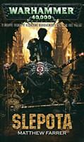 Warhammer 40000: Slepota