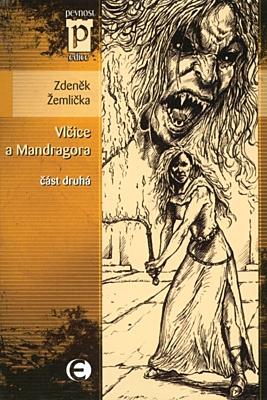 Vlčice a Mandragora 2