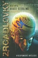 Zrcadlovky: Kyberpunková antologie