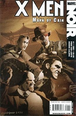 EN - X-Men Noir - Mark of Cain (2009) #1A