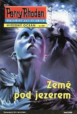 Perry Rhodan - Hvězdný oceán 052: Země pod jezerem