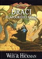 DragonLance - Ztracené kroniky 3: Draci zlatookého mága