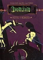 Donžon - Úsvit 2: Mstitel v nesnázích